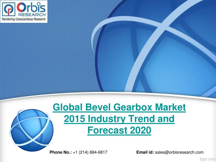 global bevel gearbox market 2015 industry trend and forecast 2020