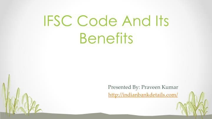 ifsc code and its benefits n.