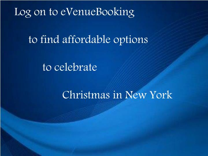 Log on to eVenueBooking