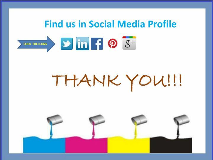 Find us in Social Media Profile