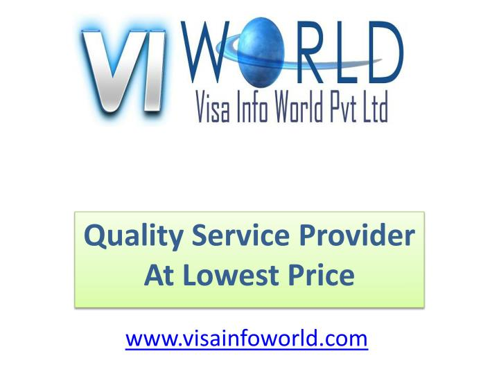 quality service provider at lowest price