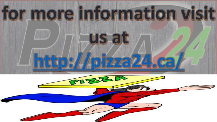 for more information visit us at