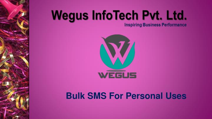 bulk sms for personal uses n.