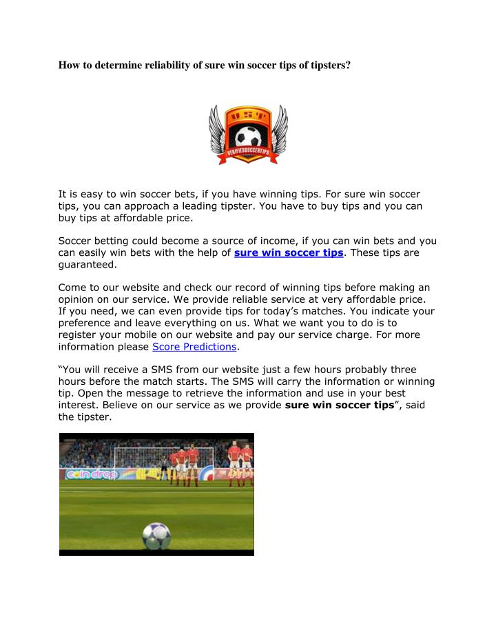 PPT - How to determine reliability of sure win soccer tips