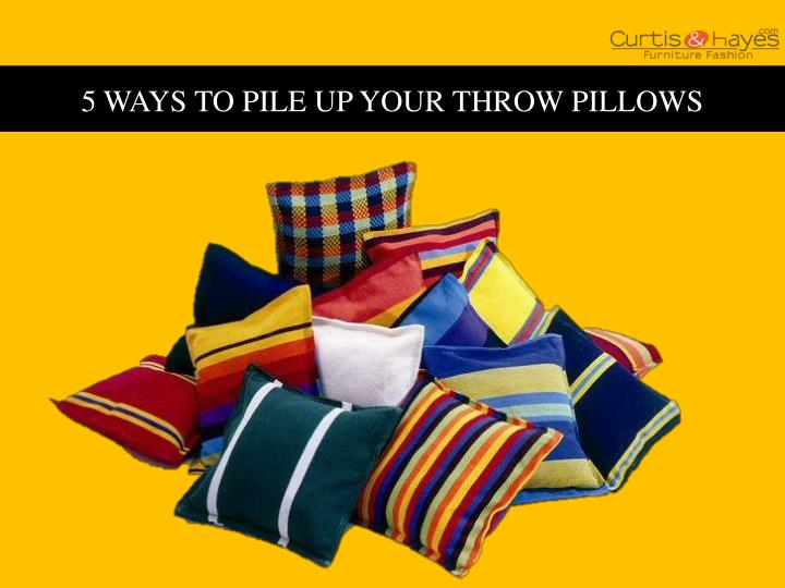 5 ways to pile up your throw pillows n.