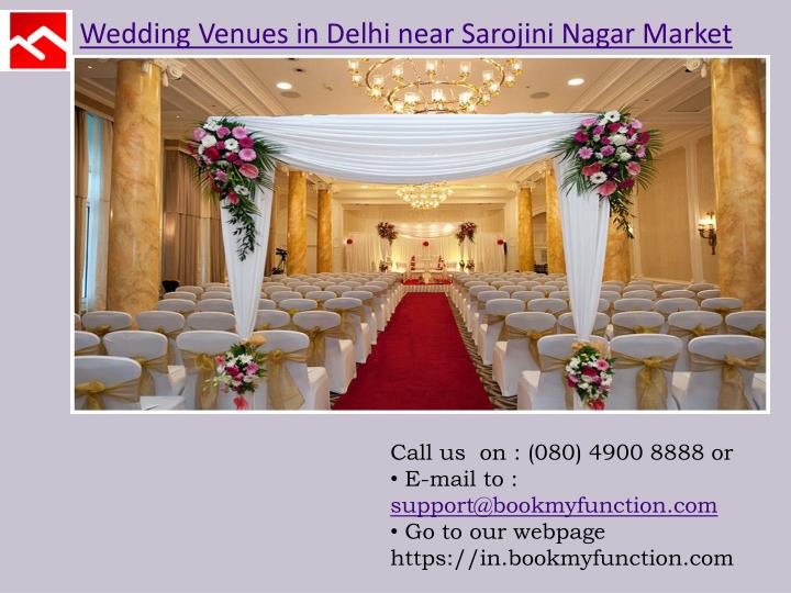 Wedding Venues in Delhi near Sarojini Nagar Market