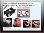 capsulas recargables rellenables reutilizables para sistemas nespresso