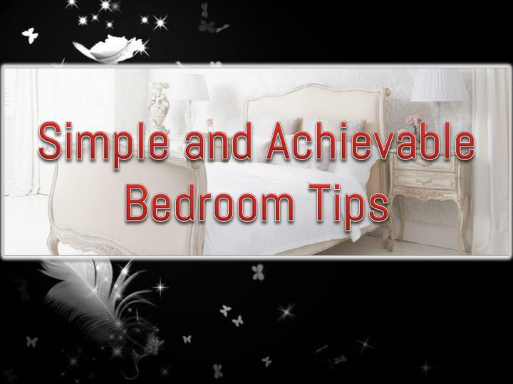 simple and achievable bedroom tips n.