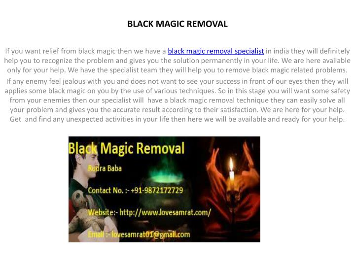 black magic removal n.