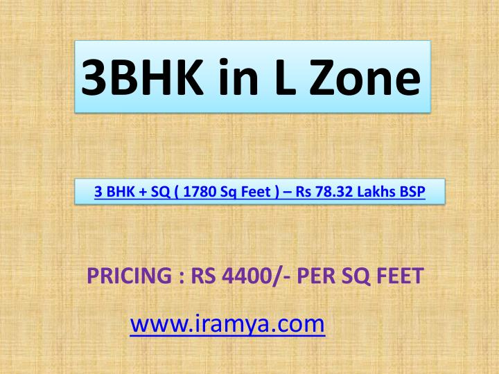 3BHK in L Zone