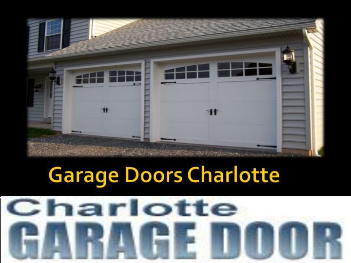 Ppt charlotte garage doors 704 800 1089 powerpoint for Garage doors charlotte nc