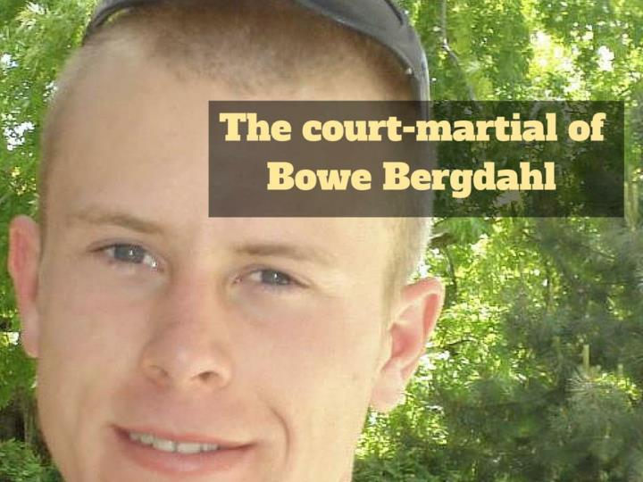 the court martial of bowe bergdahl n.