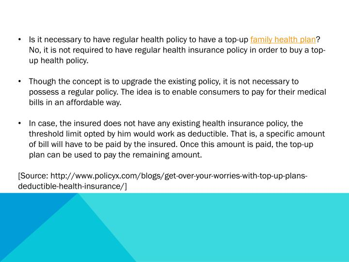 Is it necessary to have regular health policy to have a top-up