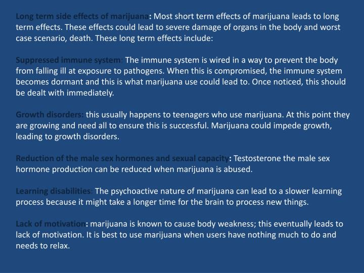 long term effects of marijuana essay The short and long term effects of smoking 2 pages 500 words january 2015 saved essays save your essays here so you can locate them quickly.