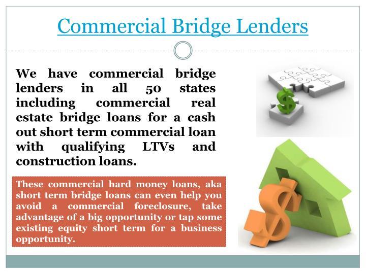 Commercial bridge lenders