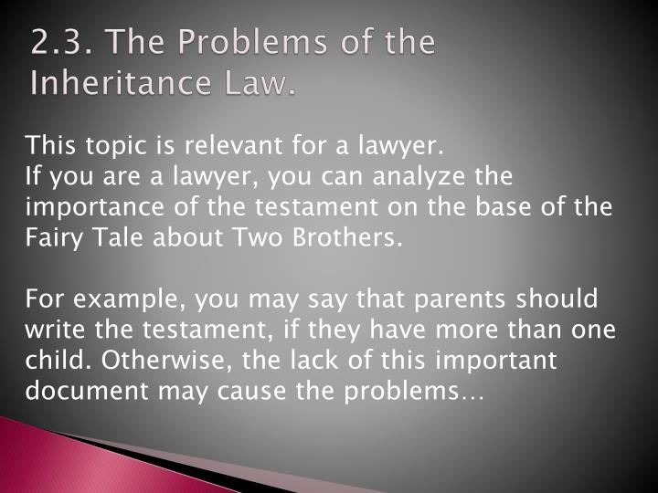 2.3. The Problems of the Inheritance Law.