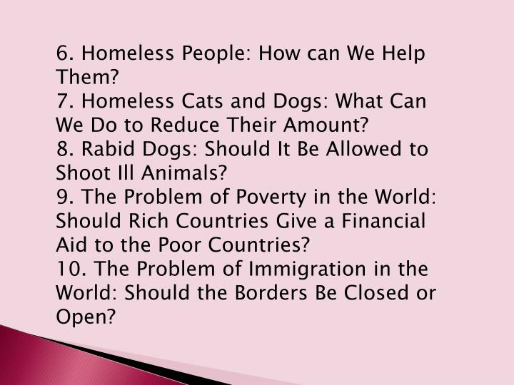 6. Homeless People: How can We Help Them?