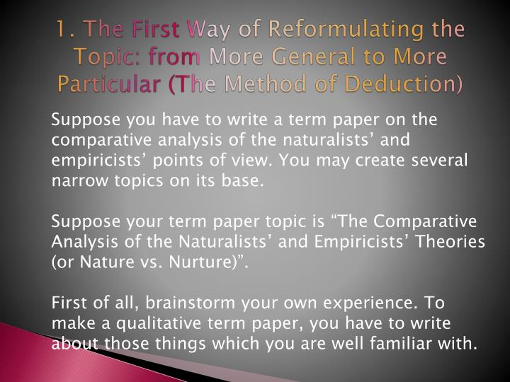 1. The First Way of Reformulating the Topic: from More General to More