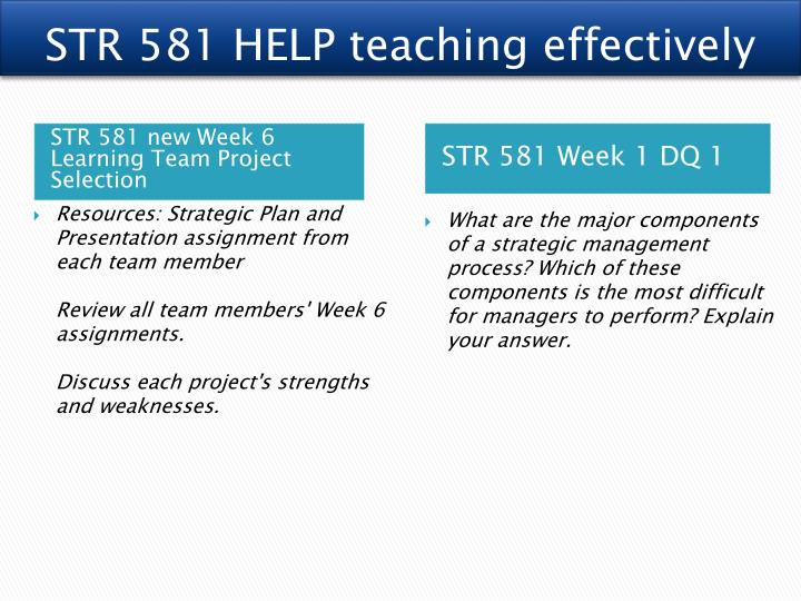 str 581 learning team project selection Str 581 week 6 learning team project selection.