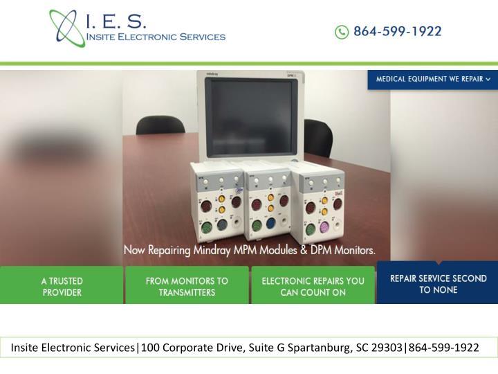 Insite Electronic Services|100 Corporate Drive, Suite G Spartanburg, SC 29303|864-599-1922
