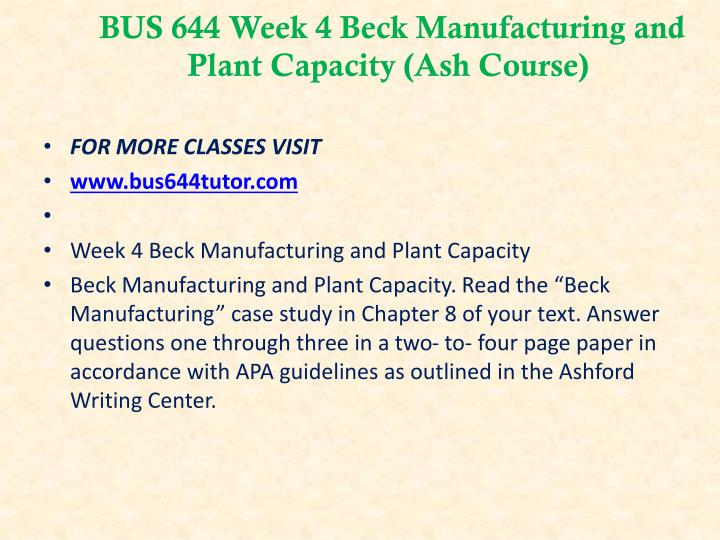 beck manufacturing plant capacity essay