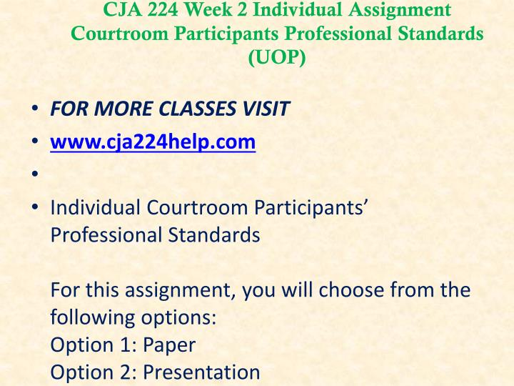 cja 224 week 1 Cja 224 week 1 individual assignment: law opinion paper (uop) cja 224 week 1 individual assignment: law opinion paper (uop) for more course tutorials visit.