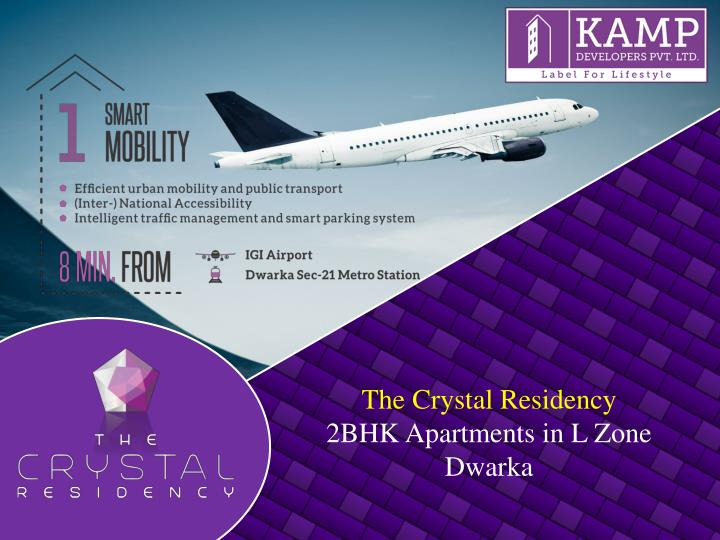 The crystal residency 2bhk apartments in l zone dwarka