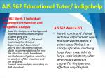 ajs 562 educational tutor indigohelp4