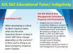 ajs 562 educational tutor indigohelp6