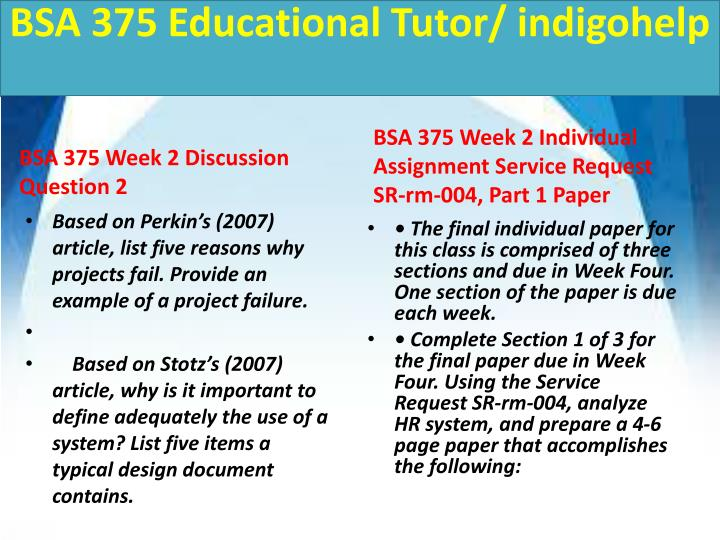 bsa 375 week 3 sr rm 022 A+ tutorial for bsa 375 week two service request sr-rm-022 part 1 with references use this paper as a reference to help you write a great paper bsa.