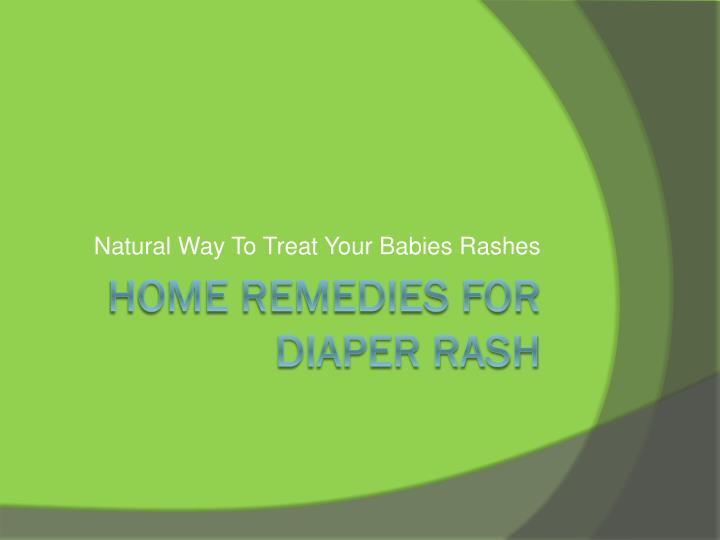 Ppt Home Remedies For Diaper Rash Natural Way To Treat