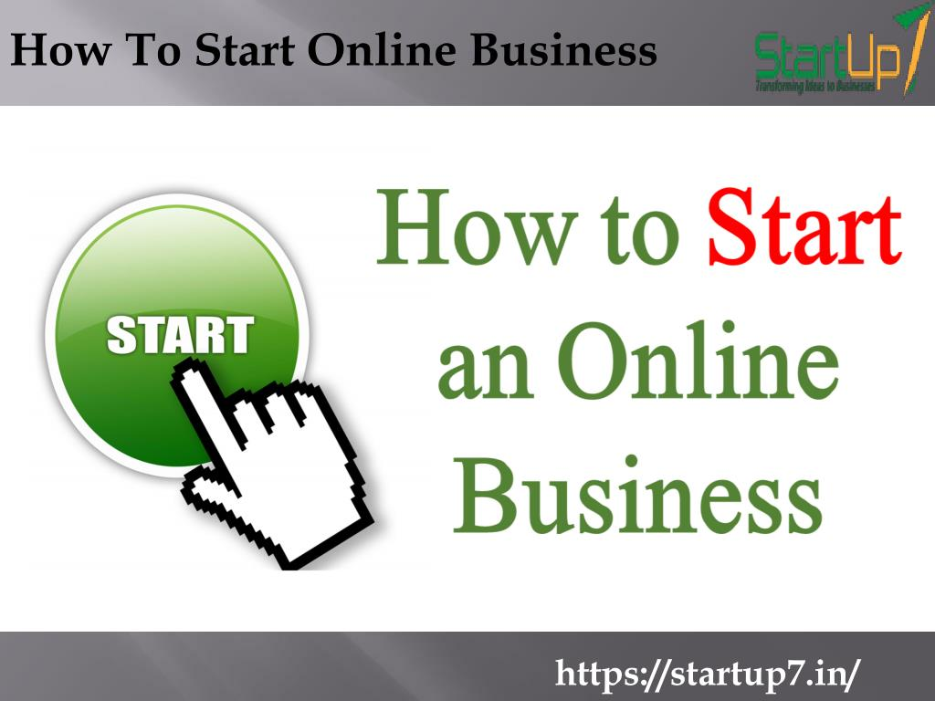 PPT - How To Start Online Business PowerPoint Presentation - ID:7269063