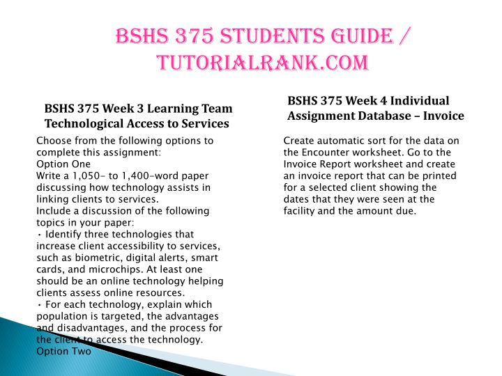 BSHS 375 Students Guide / tutorialrank.com