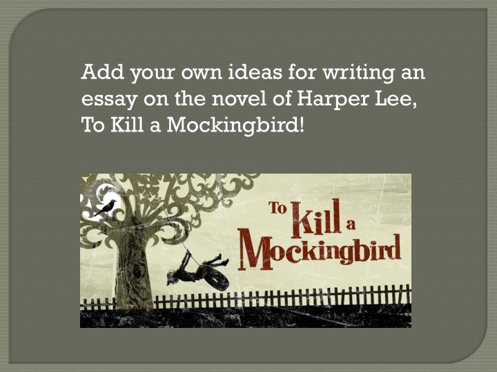 how does harper lee build up tension throughout the novel to kill a mockingbird ? essay Tkam essay #3 in chapter 15 of the book to kill a mockingbird by harper lee so far dill is arranged to stay in maycomb for the summer until one evening when mr heck tate knocks on the door of the finch house, and would like to speak with atticus the father.