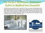 for perfect bathroom bathroom suites in bedford are essential3