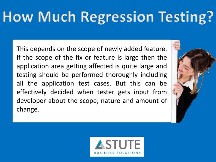 How Much Regression Testing?