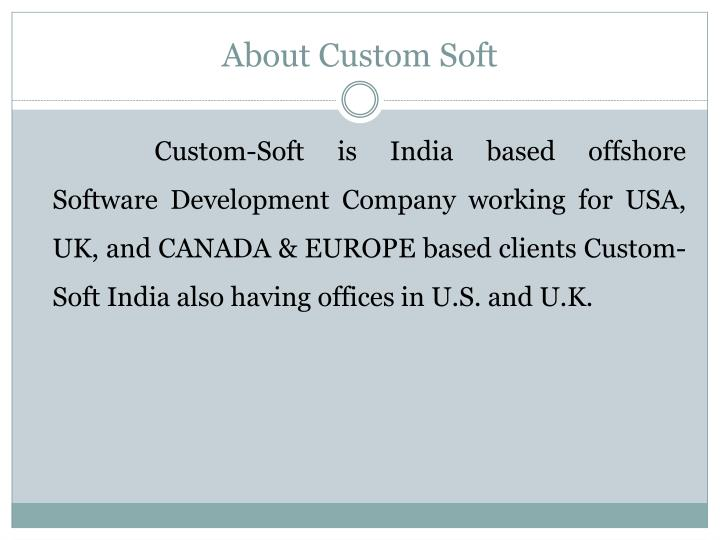 About Custom Soft