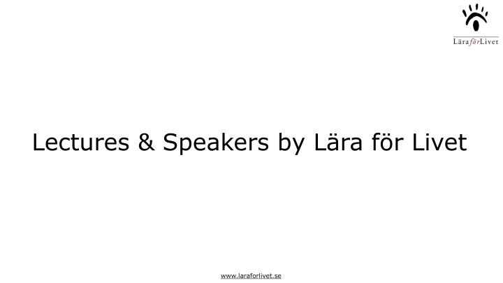 Lectures & Speakers by