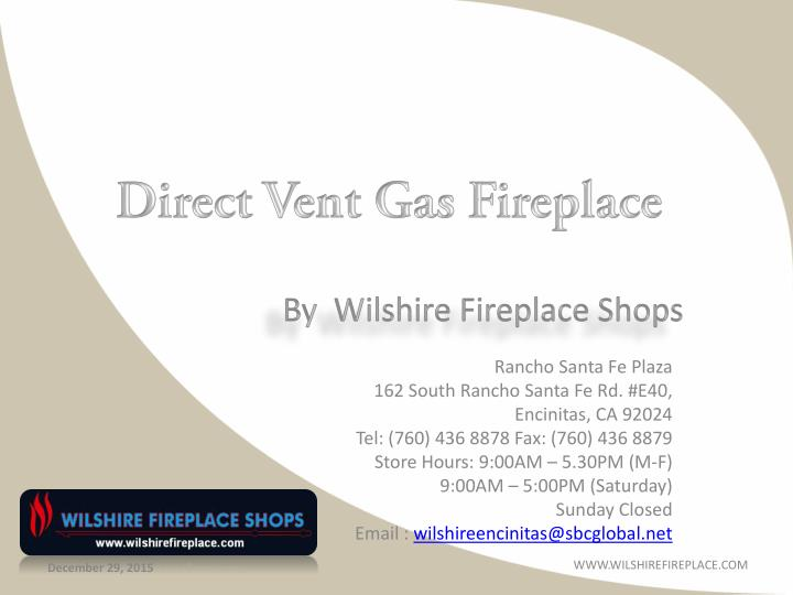 by wilshire fireplace shops