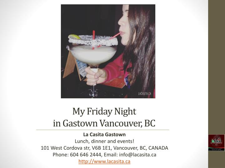 my friday night in gastown vancouver bc