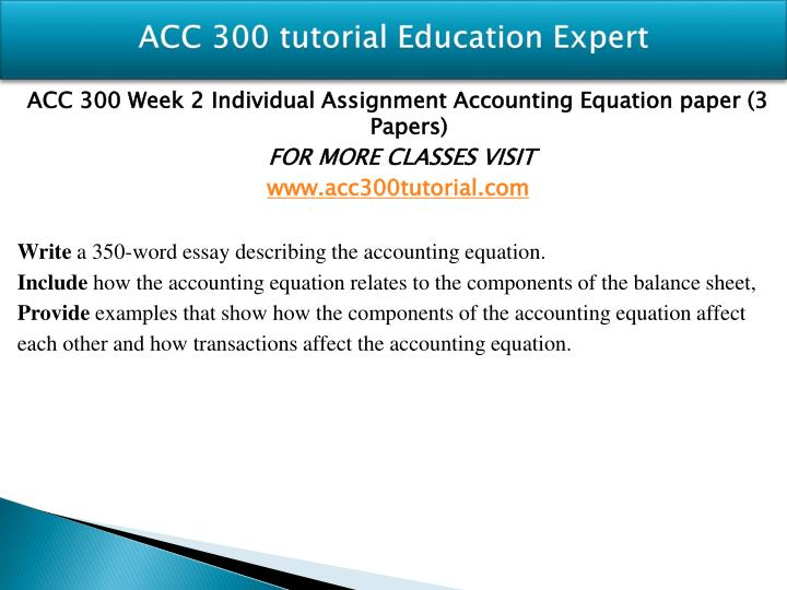 write a 500 word essay describing the accounting equation Write a 500-1,000-word essay describing the accounting equation and each of its parts also, describe the equation used to figure net income (or net loss) and each of.