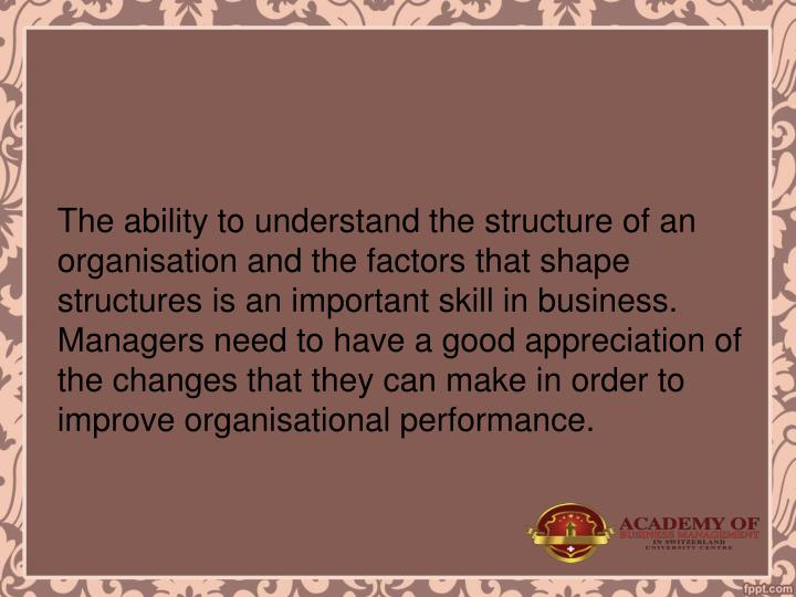 The ability to understand the structure of an