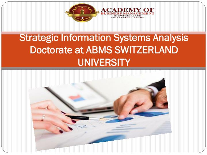 strategic information systems analysis Strategic information systems planning (sisp) is an important topic for managers and research- ers alike however, there is evidence of a gap between sisp research and practice.