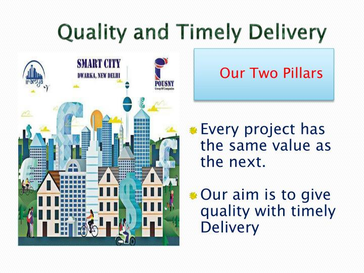 Quality and timely delivery