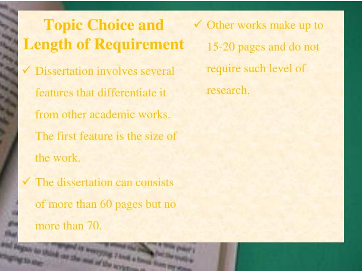definition of dissertation A dissertation is a long piece of writing that uses research to bring to light an original idea don't go to grad school unless you're prepared to write, say, a 300-page dissertation on some topic.