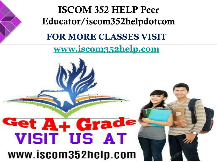 ISCOM 352 HELP Peer Educator/iscom352helpdotcom