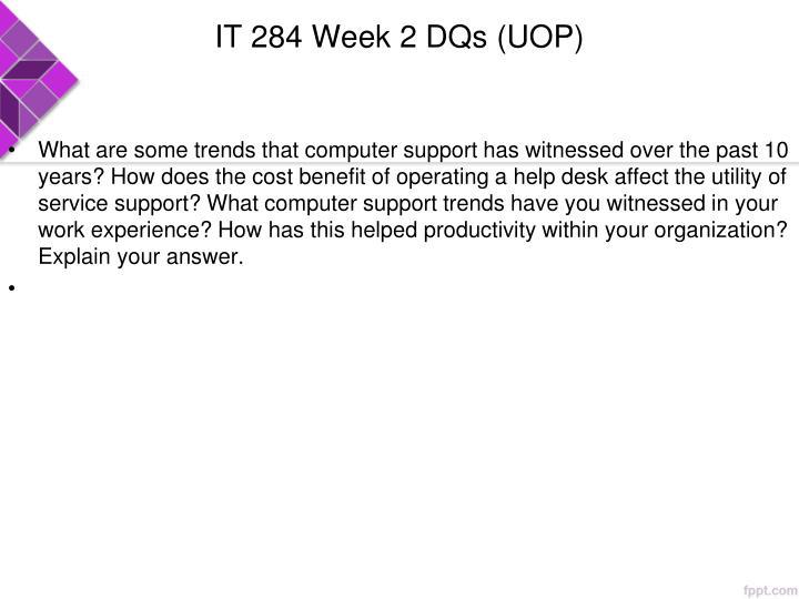 IT 284 Week 2 DQs (UOP)