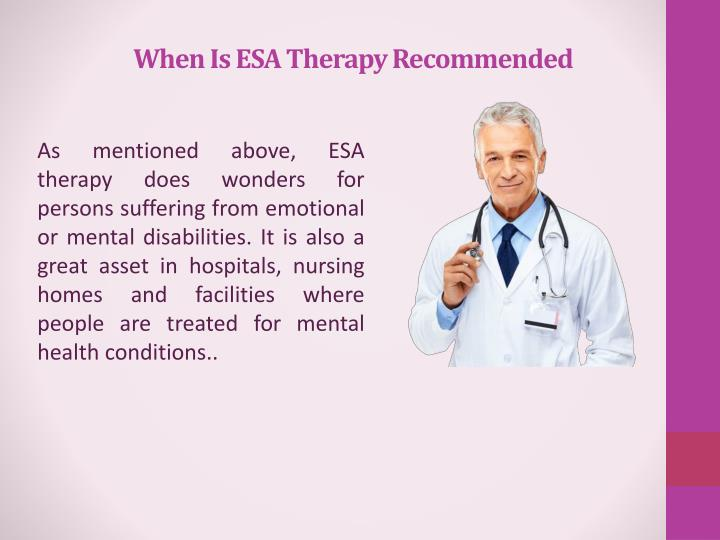 When is esa therapy recommended