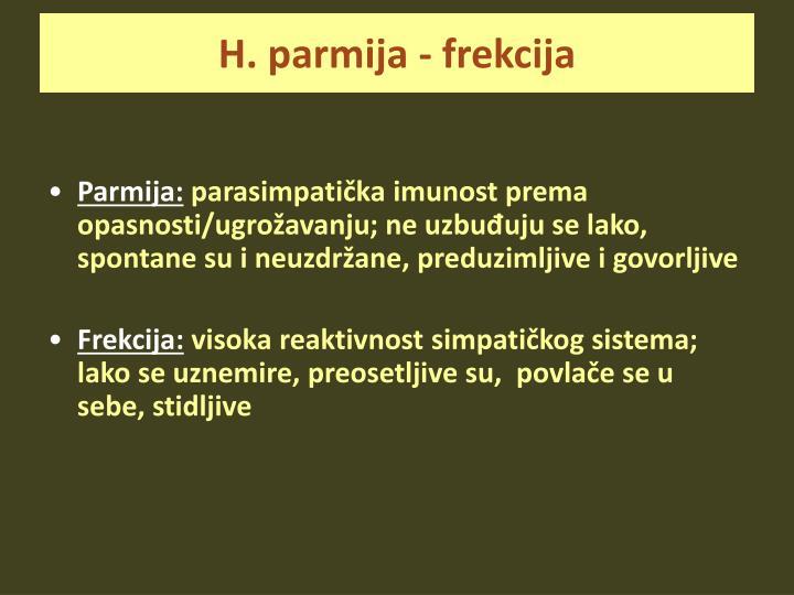 H. parmija - frekcija