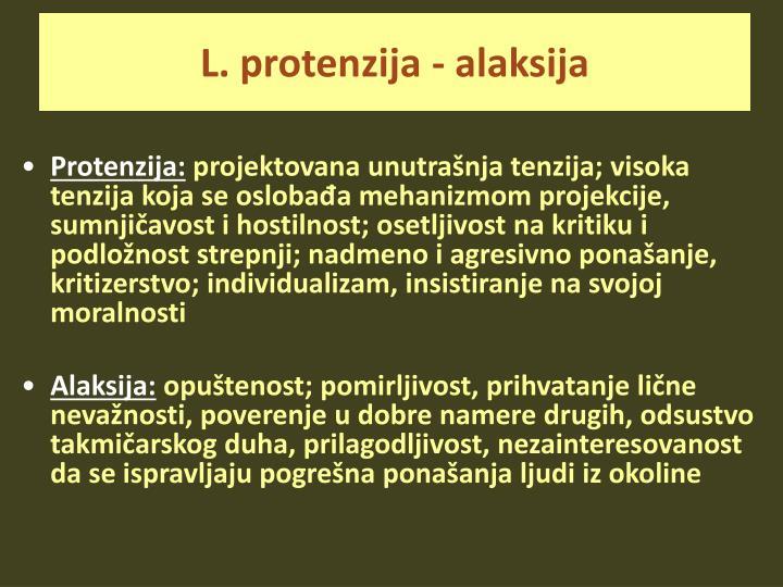 L. protenzija - alaksija
